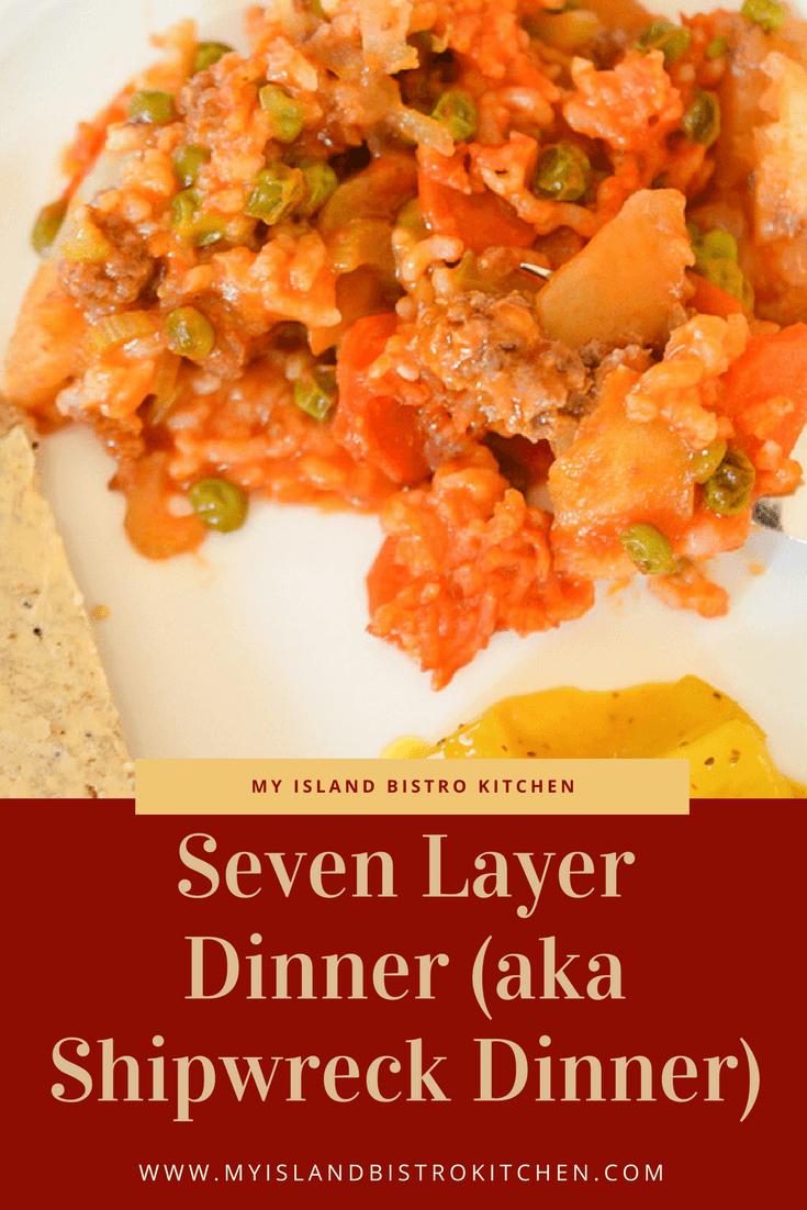 Seven Layer Dinner (aka Shipwreck Dinner)