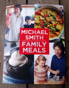 Chef Michael Smith's Family Meals Cookbook, published 2014